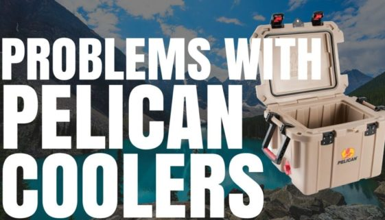 Problems With Pelican Coolers