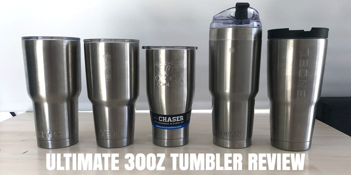 Ultimate 30oz Tumbler Review Yeti Vs Rtic Vs Pelican Vs