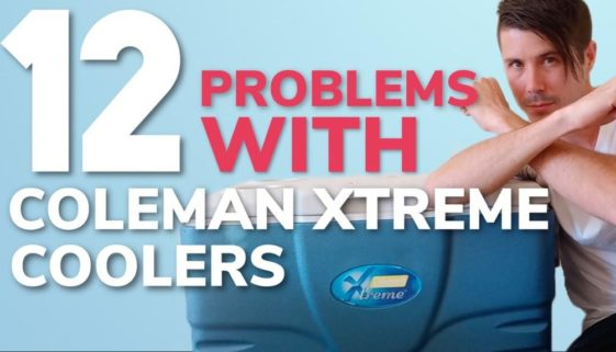 12 Problems With Coleman Xtreme Coolers