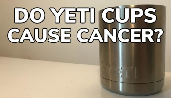 Do Yeti Cups Cause Cancer?