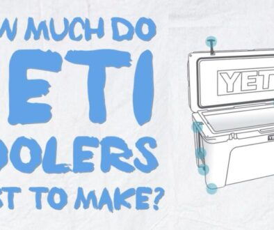 how-much-do-yeti-coolers-cost-to-make-manufacture