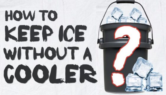 How To Keep Ice Without a Cooler: 6 Methods