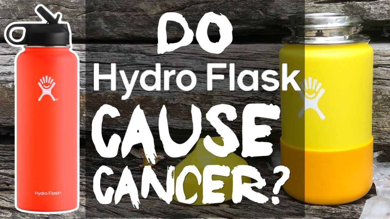 do-hydro-flask-stainless-steel-bottles-cause-cancer