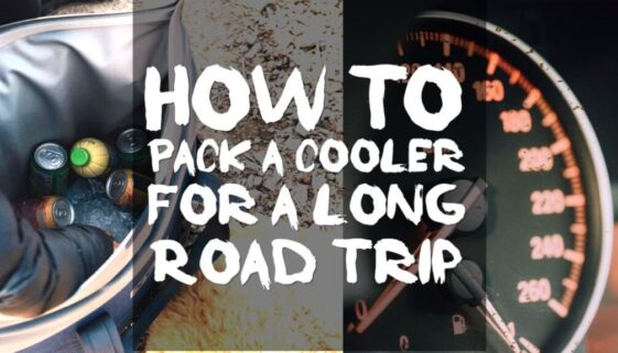 how-to-pack-a-cooler-for-a-long-road-trip