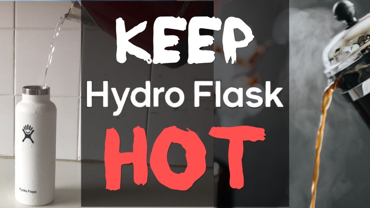 how-to-keep-drinks-hot-in-a-hydro-flask-for-longer