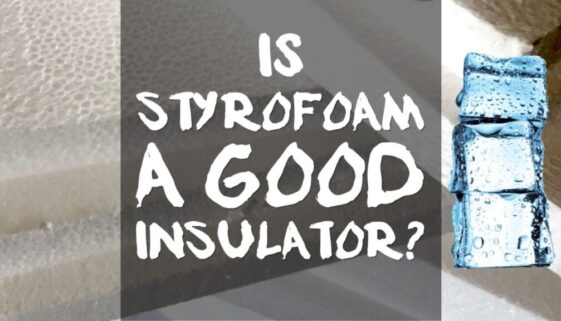 is-styrofoam-a-good-insulator