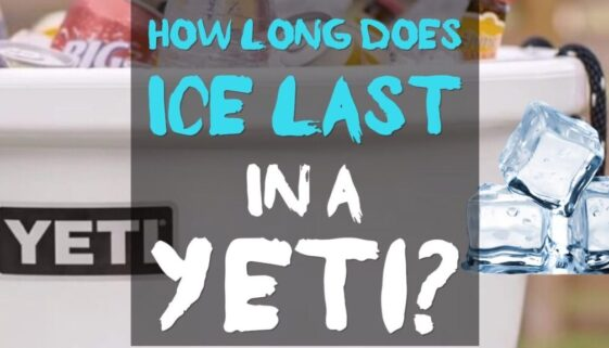How Long Does Ice Last In a Yeti Cooler?
