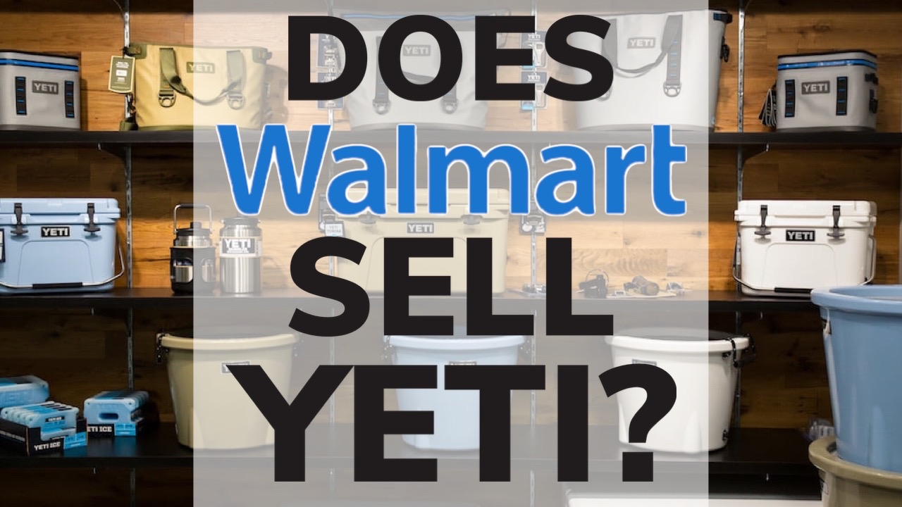 does-walmart-sell-yeti-coolers