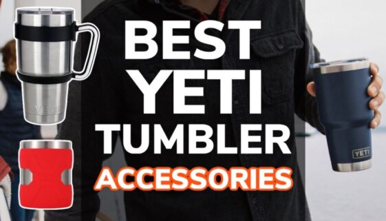 Best Yeti Tumbler Cup Accessories