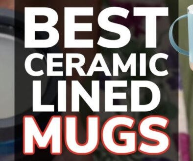 Best Ceramic Lined Travel Mugs
