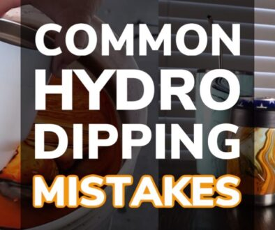 20 Common Hydro Dipping Mistakes You Need To Avoid