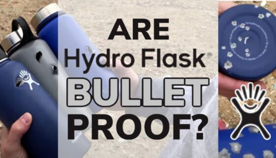Are Hydro Flask's Bulletproof?