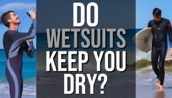 Do Wetsuits Keep You Dry?