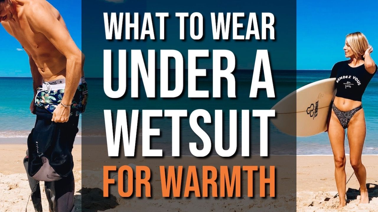 What To Wear Under a Wetsuit For Warmth