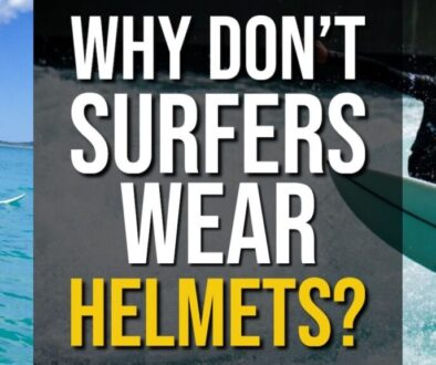 Why Don't Surfers Wear Helmets?