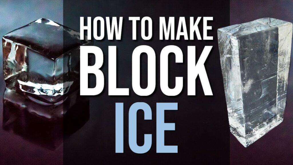 How To Make Block Ice