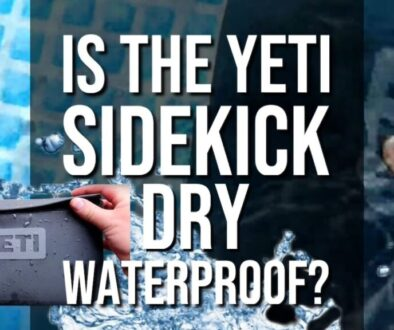 Is The Yeti SideKick Dry WaterProof?