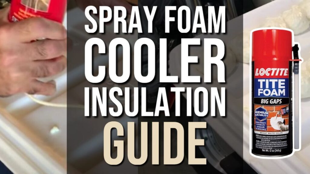Spray Foam Cooler Insulation Guide